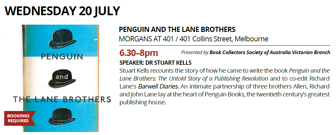 Melbourne Rare Book Week: Penguin and the Lane Brothers - Wednesday July 20, 2016 - 6.30-8pm @ Morgans at 401.